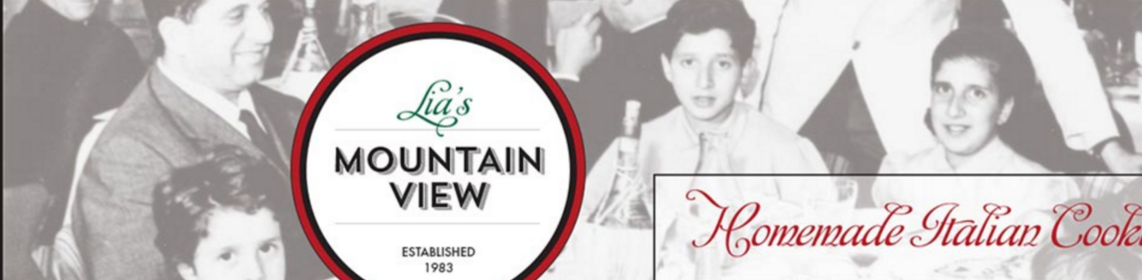 """Lia's Mountain View Restaurant """"Lia's Restaurant is a family affair, with Maria, Nick, Vinnie and Rosalia, creating some mouth-watering dishes. """" Re-opened after a fire, now has a website that, like the restaurant, is worth visiting. Very Local, see and be seen!"""